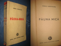 M. Sadoveanu-Pauna Mica Editie Princeps 1948.