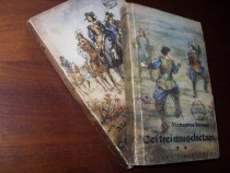Alexandre Dumas - Cei trei muschetari ( editia 1956, 2 vol)
