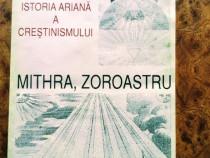 Mithra , Zoroastru , Istoria ariană a creștinismului, 195 pa
