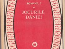 Romane (vol.2)-Jocurile Danei Autor(i): Anton Holbana
