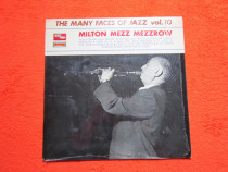 Vinil rar Milton Mezz Mezzrow-The Many Faces Of Jazz Vol.10
