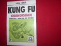 Kung Fu. Changquan.Wushu. Stilul de Nord ( foarte rara )*