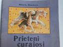 Carte pentru copii prieteni curajosi mihaela minulescu