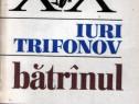 Batrânul de I. Trifonov