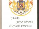Steagul ,Stema Romana , Insemnele Domnesti ,Trofee -C.V.Nast