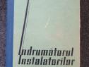 Indrumatorul instalatorilor - voinescu, niculescu, lazarescu