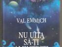 Val Emmich-Nu uita sa-ti amintesti