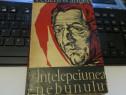 """Feuchtwanger """"Intelepciunea nebunului"""" Editia a-II-a 1966"""