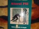 Atacul PSI intre stiinta si magie - Ovidiu Dragos Argesanu