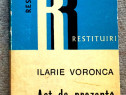 Act de prezenta, Ilarie Voronca, 1972