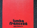 LIMBA FRANCEZA CURS INTENSIV - Gulea, Blottier