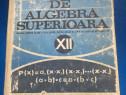 Elemente de algebra superioara, manual pentru cl a XII a lic