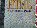 Carte:html publicatii web ,dumitru radoiu,computer press ago