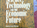 Carte,engleza: Science Technology and the Economic Future,19