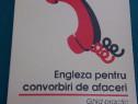 Engleza pentru convorbiri de afaceri*ghid practic/1996