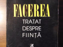 Facerea. Tratat despre Fiinta - Corneliu Mircea (2001)