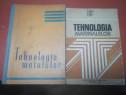 Set 2 cărți Tehnologia metalelor și materialelor.