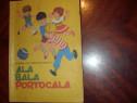 Ala bala portocala ( 1980, carte de colorat ) *