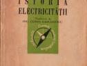Istoria electricității, de P. Devaux, editura Contemporană,
