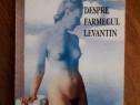 Despre farmecul lavantin - Constantin Stoiciu (autograf)