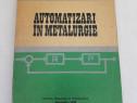 Automatizari in metalurgie/ed. didactica si pedagogica*1978