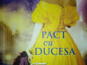 Pact cu ducesa