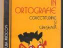 Noutati in ortografie -corectitudine si greseala - Dorin N.
