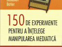 Carte Experimente de masinare a opiniei publice prin TV
