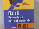 Fizică. Formule si noțiuni generale - Clasele VI-XII
