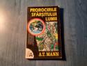 Prorocirile sfarsitului lumii de A. T. Mann