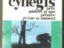 C.Rosetti Balanescu-Cynegis prin paduri si ape printre jivin