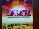 Planul astral. Cadru, locuitori si fenomene - C.W.Leadbeater