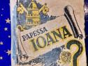 C93-Papessa Ioana- carte veche 1934 roman medieval.