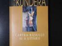 """Carte """"Cartea rasului si a uitarii"""" - Milan Kundera"""