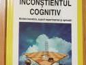 Inconstientul cognitiv de Adrian Opre