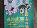 Albinaritul o indeletnicire placuta si rentabila / R4P1F