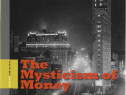 Cartea The Mysticism of Money pictura moderna americana