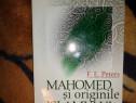 Mahomed si originile islamului - F.E.Peters