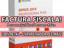 Licente RETAIL: Office 2019 Pro Plus / 2016 - Factura Fisc.!