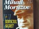Troncota - Mihail Moruzov si serviciul de secret...