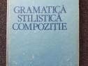 Gramatica stilistica compozitie - ion coteanu