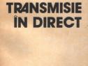 Transmisie în direct de Constantin Vişan