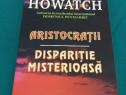 Aristrocrații *dispariție misterioasă/susan howatch