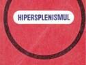 Hipersplenismul de andrei athanasiu editura medicala