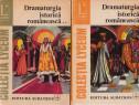 Dramaturgia istorică românească I-II