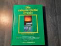 Die zahnarztliche Praxis Practica dentara atlas
