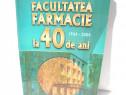Carte (USMF Rep. Moldova): Facultatea Farmacie la 40 de ani