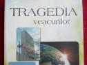"""Cartea """"Tragedia veacurilor"""""""