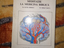 Meditatie la medicina biblica - Pavel Chirila
