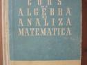 N. Cioranescu - Curs de algebra si analiza matematica - 1958